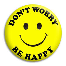 Dont Worry Be Happy Pic
